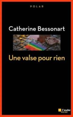 Catherine Bessonart - Une valse pour rien