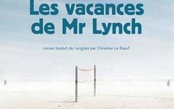 Catherine O'Flynn - Les vacances de Monsieur Lynch