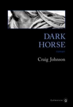 Craig Johnson - Dark horse
