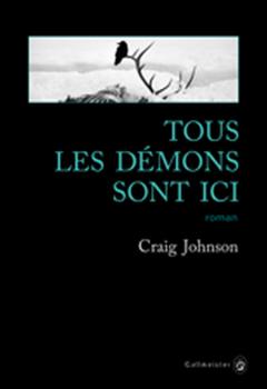 Craig Johnson - Tous les démons sont ici