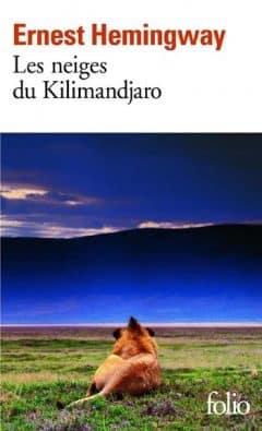 Ernest Hemingway - Les Neiges du Kilimandjaro / Dix Indiens
