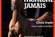Irwin Chris - Les chevaux ne mentent jamais