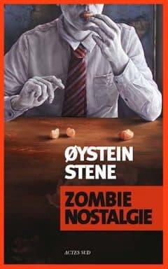 Oystein Stene - Zombie nostalgie