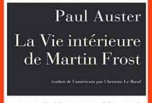Paul Auster - La vie intérieure de Martin Frost