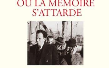 Raymond Aubrac - Où la mémoire s'attarde