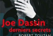 Robert Toutan - Joe Dassin - Derniers secrets