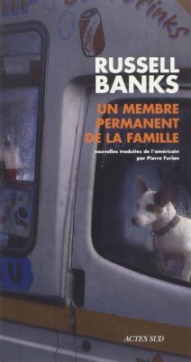 Russell Banks - Un membre permanent de la famille
