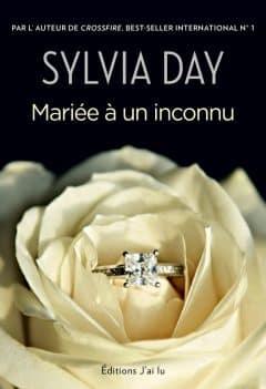 Sylvia Day - Mariée à un inconnu