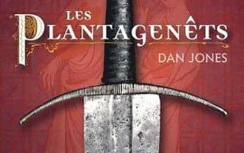 Dan Jones - Les Plantagenêts
