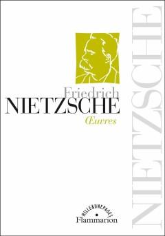 Friedrich Nietzsche - Oeuvres