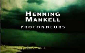 Henning Mankell - Profondeurs