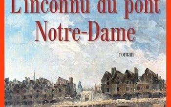 Jean-Francois Parot - L'inconnu du pont Notre-Dame