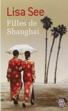 Lisa See - Filles de Shanghai