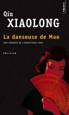 Qiu Xiaolong - La danseuse de Mao