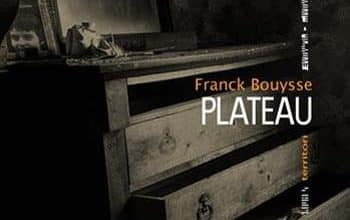 Franck Bouysse - Plateau