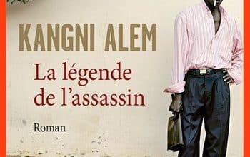 Kangni Alem - La légende de l'assassin
