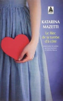 Katarina Mazetti - Le mec de la tombe d'à côté