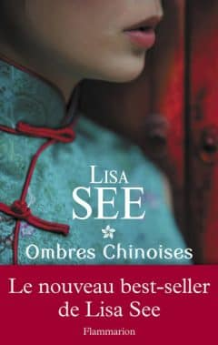Lisa See - Ombres chinoises
