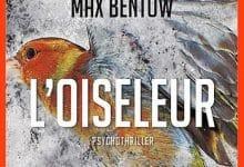 Max Bentow - L'oiseleur