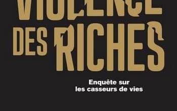 Michel Pinçon Monique Pinçon-Charlot - La violence des riches