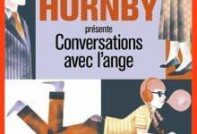 Nick Hornby - Conversation avec l'ange