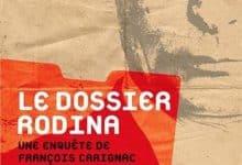 Patrick De Friberg - Le dossier Rodina