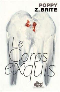 Poppy Z Brite - Le corps exquis