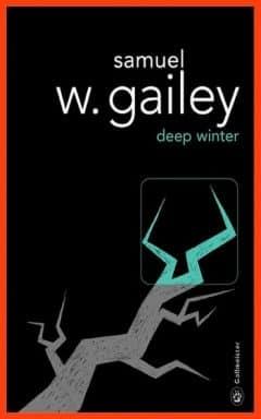 Samuel W. Gailey - Deep Winter