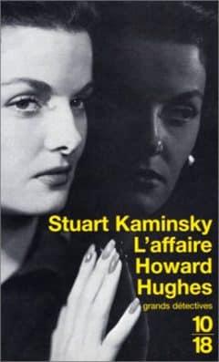 Stuart Kaminsky - L'affaire Howard Hughes