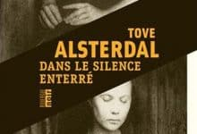 Tove Alsterdal - Dans le silence enterré