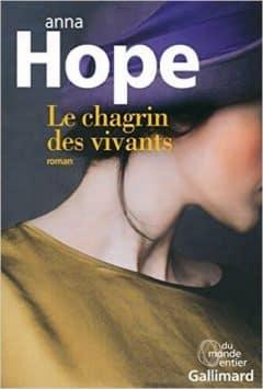 Anna Hope - Le chagrin des vivants