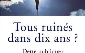 Jacques Attali - Tous ruines dans dix ans ?