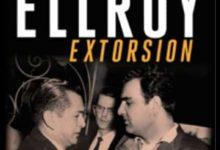 James Ellroy - Extorsion