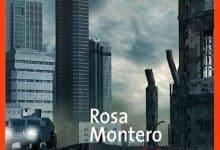 Rosa Montero - Le poids du coeur