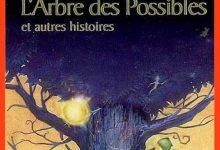Bernard Werber - L'arbre des possibles