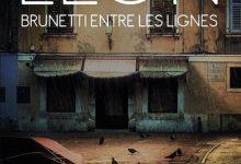 Donna Leon - Brunetti entre les lignes