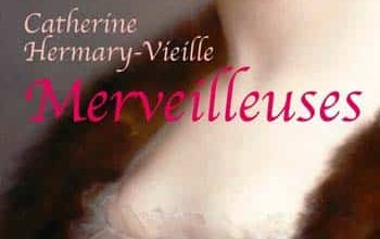 Catherine Hermary-Vieille - Merveilleuses