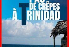 Alex Nicol - Pas de crêpes à Trinidad