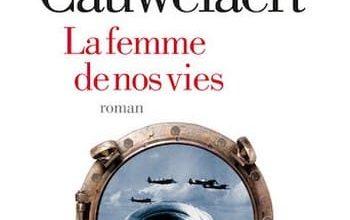 Didier Van Cauwelaert - La Femme De Nos Vies