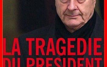 Franz-Olivier Giesbert - La tragédie du Président