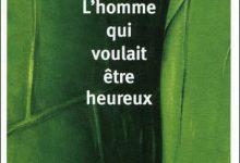 Laurent Gounelle - L'homme qui voulait etre heureux