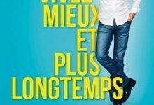 Michel Cymes - Vivez mieux et plus longtemps
