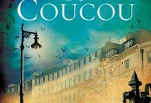 Robert Galbraith - L'appel du Coucou