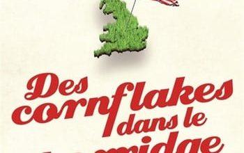Bill Bryson - Des cornflakes dans le porridge