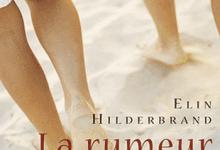 Elin Hilderbrand - La rumeur