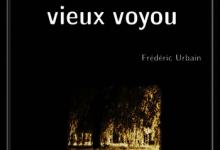 Frédéric Urbain - Vieux flic et vieux voyou