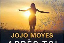 Jojo Moyes - Après toi