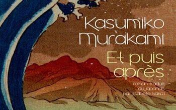 Kasumiko Murakami - Et puis après