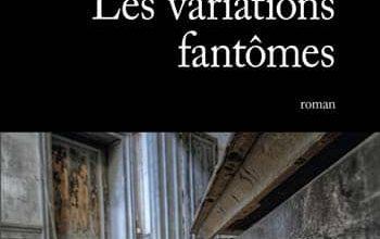 Régis Descott - Les variations fantômes