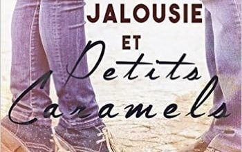 Tammy Falkner - Jalousie et petits caramel